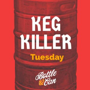 Keg Killer Tuesday @ Salisbury B&C